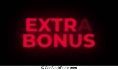Extra Bonus Text Blinking Flickering Neon Red Sign Promotional Loop Background. Sale, Discounts, Deals, Special Offers. Green Screen and Alpha Matte