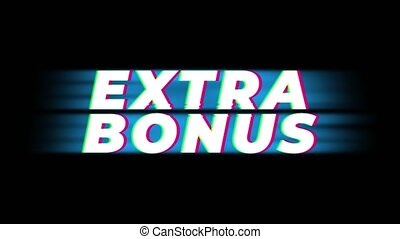 Extra Bonus Text Glitch Effect Promotion Advertisement Loop Background. Price Tag, Sale, Discounts, Deals, Special Offers, Green Screen and Alpha Matte