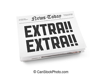 """A stack of newspapers with headline """"Extra Extra"""". Isolated on white."""