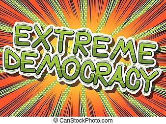 extrem, demokratie, -, komisches buch, stil, phrase.