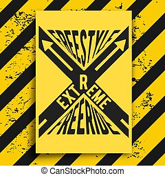 Extreme poster with warning background