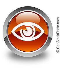Eye icon glossy brown round button