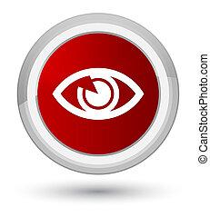 Eye icon prime red round button