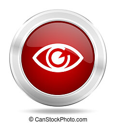 eye icon, red round glossy metallic button, web and mobile app design illustration