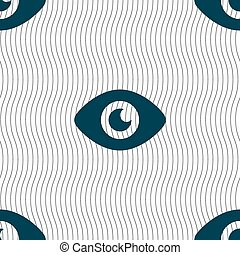 Eye, Publish content icon sign. Seamless pattern with geometric texture. Vector