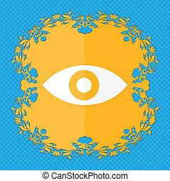 Eye, Publish content, sixth sense, intuition . Floral flat...