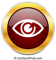 Eye red web icon with golden border isolated on white background. Round glossy button.