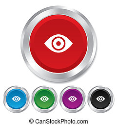 Eye sign icon. Publish content button. Visibility. Round metallic buttons.