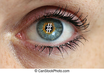 Eye with hashtag in the pupil concept