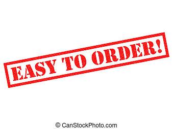 fácil, para, order!