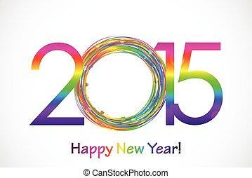färgrik, vektor, bakgrund, år, 2015, färsk, lycklig