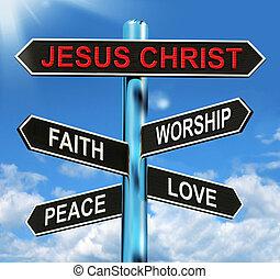 fé, amor, christ, meios, signpost, paz, jesus, adoração