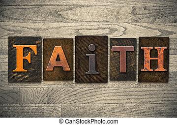 fé, conceito, madeira, letterpress, tipo