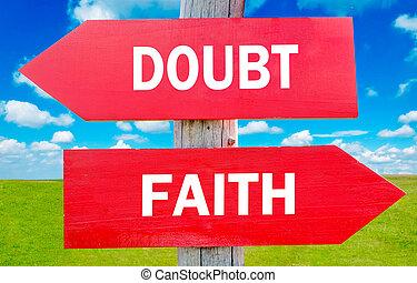 fé, dúvida, ou