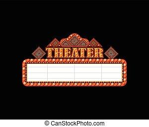 fényesen, színház, mozi, neonreklám, izzó, retro