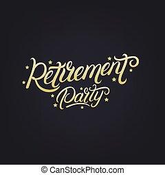 fête, écrit, retraite, lettering., main