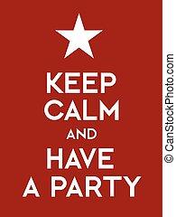 fête, calme, avoir, garder
