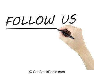 följa efter, oss, mannens, ord, hand skriftliga