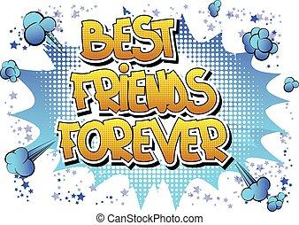 för alltid, vänner, bäst