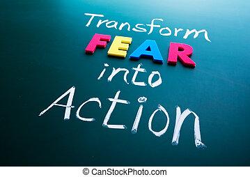 förvandla, rädsla, in i, handling, begrepp
