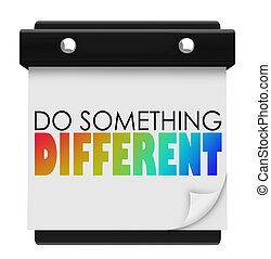 faça, algo, diferente, palavras, calendário, original,...