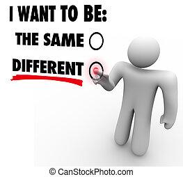 faça, mudança, um, coisa, -, tudo, mudanças, -, escolher, diferente