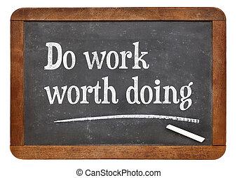faça, trabalho, woth, fazendo