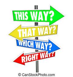 façon, cela, quel, est, droit, sentier, choix, flèche, signes, occasion
