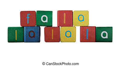 fa la la la la in children's block letters