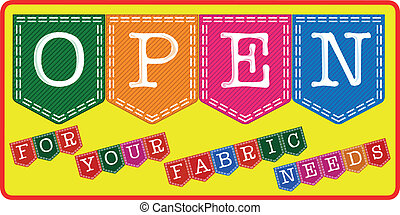 Fabric Store Open Sign. - A fabric store open sign, one of a...