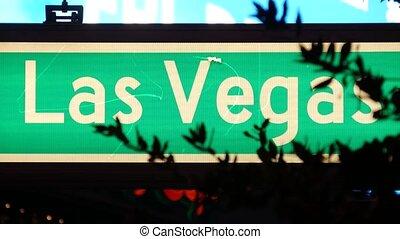 Fabulos Las Vegas, traffic sign glowing on The Strip in sin ...