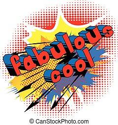 Fabulous Cool - Comic book style word.