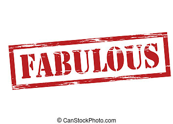 Fabulous - Stamp with word fabulous inside, vector...