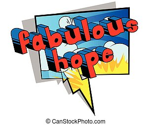 Fabulous Hope - Comic book style word.