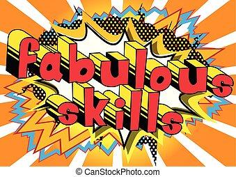 Fabulous Skills