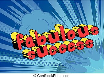 Fabulous Success