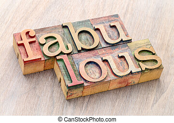 fabulous word abstract in wood type