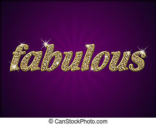 Fabulous - Word fabulous in gold