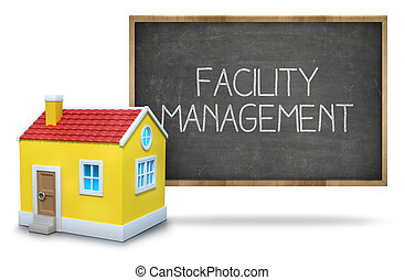 Facility management on black Blackboard with 3d house