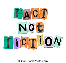 Fact not fiction. - Illustration depicting cutout printed...
