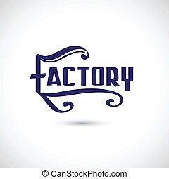 Factory label, vector illustration