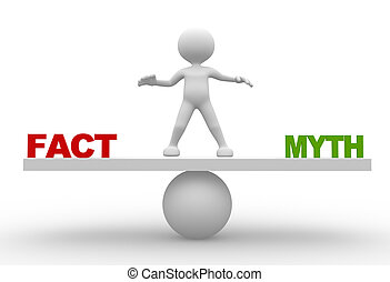"""Facts"" and ""myths"" on balance scale - 3d people - man,..."
