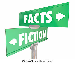 Facts Vs Fiction Truth or Lies Street Road Signs 3d Illustration