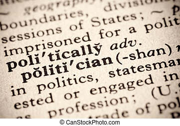 politician - faded dictionary definition of the word...