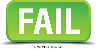 Fail green 3d realistic square isolated button