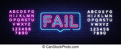 Fail Neon Text Vector. Fail neon sign, design template, ...