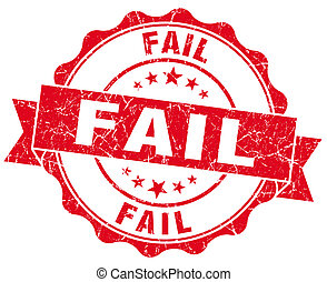 Fail red vintage seal isolated on white