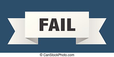 fail ribbon. fail isolated sign. fail banner