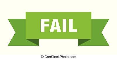 fail ribbon. fail isolated sign. fail banner