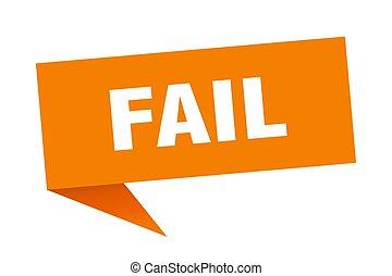 fail speech bubble. fail sign. fail banner